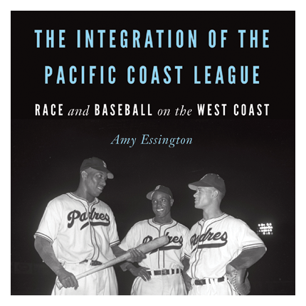 Ad for The Integration of the Pacific Coast League: Race and Baseball on the West Coast