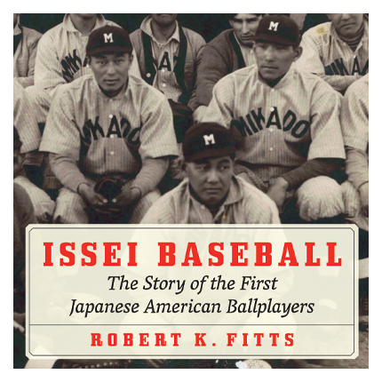Ad for Issei Baseball: The Story of the First Japanese American Ballplayers