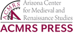 Arizona Center for Medieval and Renaissance Studies